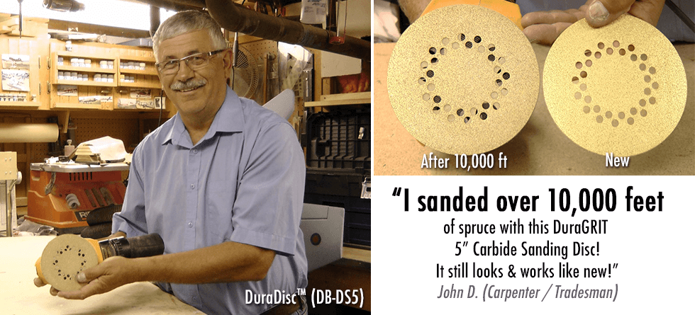 I sanded over 10,000 feet of spruce with this DuraGRIT 5\'\' Carbide Sanding Disc! It still looks and works like new!